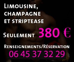 Limousine Champagne et striptease